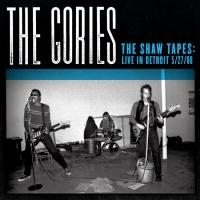 THE GORIES, THE SHAW TAPES: LIVE IN DETROIT Out Today