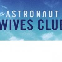 ABC to Premiere New Drama Series THE ASTRONAUT WIVES CLUB, 6/18