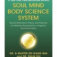 New York Times Bestselling Author Dr. and Master Zhi Gang Sha Releases New Spiritual Healing Book