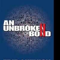 BWW Reviews: AN UNBROKEN BOND: The Untold Story of How the 658 Cantor Fitzgerald Families Face the Tragedy of 9/11 and Beyond by Edie Lutnick