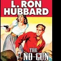 "Galaxy Press announces the Release of the Western Adventure ""The No-Gun Man"""
