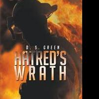 D.S. Green Launches HATRED'S WRATH
