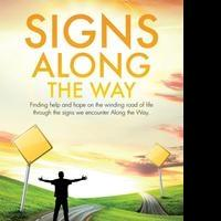 Doug Malear Reveals SIGNS ALONG THE WAY
