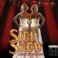 BWW Exclusive: Listen to 'Ready to Play/We Share Everything' from SIDE SHOW: ADDED ATTRACTIONS!