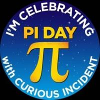 THE CURIOUS INCIDENT OF THE DOG IN THE NIGHT-TIME Celebrates Pi Day Today