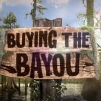 Destination America to Premiere New Season of BUYING THE BAYOU, 4/13
