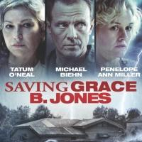 Thriller SAVING GRACE B. JONES, Starring Tatum O'Neal, Now on DVD