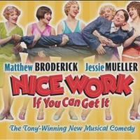 NICE WORK IF YOU CAN GET IT Closes on Broadway Today; National Tour to Launch in 2014-15