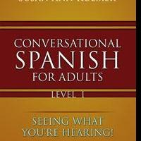 Susan Ann Roemer Releases New Book on CONVERSATIONAL SPANISH FOR ADULTS