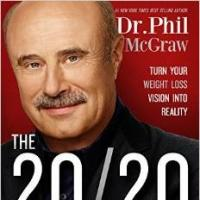 Dr. Phil McGraw Launches New Diet Plan, THE 20/20 DIET: TURN YOUR WEIGHT LOSS VISION INTO REALITY, Today
