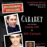 CABARET's Leeds Hill and Will Carlyon Set for BROADWAY SESSIONS Tonight