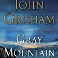 John Grisham's New Novel, GRAY MOUNTAIN, Available Today