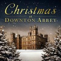 CHRISTMAS AT DOWNTON ABBEY Holiday Album in Stores Today