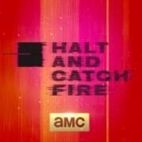 HALT AND CATCH FIRE Returning to AMC for Second Season in May