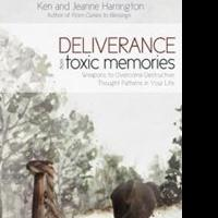 Ken and Jeanne Harrington Release New Book DELIVERANCE FROM TOXIC MEMORIES