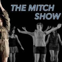 RDT Presents THE MITCH SHOW This Weekend