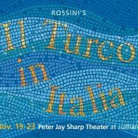 Juilliard Opera Season Premieres with IL TURCO IN ITALIA Tonight