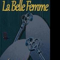 LA BELLE FEMME by Aine Greaney, To Be Released as an eBook, 12/21