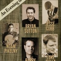 CAPA Hosts An Evening of Bluegrass with Pikelny, Sutton, Bulla, Bales and Cobb Tonight