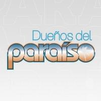 Launch for Telemundo's DUENOS DEL PARAISO Reaches Over 3 Million Fans in Less Than 48 Hours