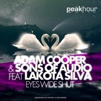 Adam Cooper & Sons of Audio ft Lakota Silva Release New Single EYES WIDE SHUT