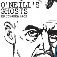 BWW Reviews: Jovanka Bach's O'NEILL'S GHOSTS Rivets With Her Stark, Unapologetic Portrait of Eugene O'Neill