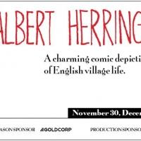 The Vancouver Opera Presents ALBERT HERRING, Four Nights Only Beg. Today
