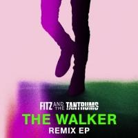 Fitz And The Tantrums Release Remix EP Of 'The Walker