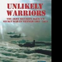 Lonnie M. Long and Gary B. Blackburn Release UNLIKELY WARRIORS