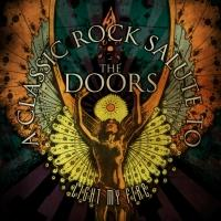 'Light My Fire - A Classic Rock Salute to The Doors' Out Today