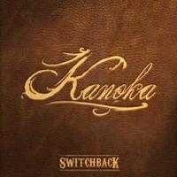 Switchback Releases New Album 'Kanoka'