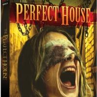 Horror Film THE PERFECT HOUSE Comes to DVD Today