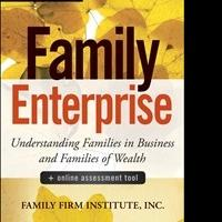 Family Firm Institute, Inc. Releases New Book, FAMILY ENTERPRISE
