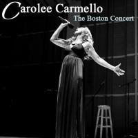 BWW Reviews: CAROLEE CARMELLO: THE BOSTON CONCERT