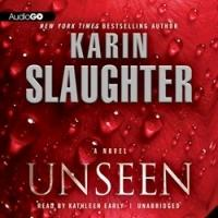 NY Times Best Selling Author, Karin Slaughter Releases Thriller, UNSEEN