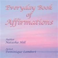 Self-Help Book, EVERYDAY BOOK OF AFFIRMATIONS is Released