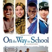 Documentary ON THE WAY TO SCHOOL to Open in Theaters 2/6