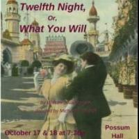 Possum Point Players' New Faces of Shakespeare Presents TWELFTH NIGHT OR WHAT YOU WILL This Weekend