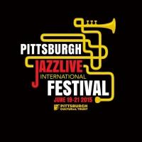 2015 Pittsburgh JazzLive International Festival Set for This Weekend