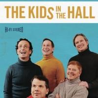 The Kids In The Hall to Play Seattle's Paramount Theatre, 5/29