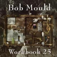 BOB MOULD's 'Workbook 25' 25th Anniversary Deluxe Edition Out 2/25