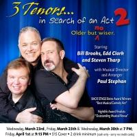 3 TENORS IN SEARCH OF AN ACT Plays National Opera Center Recital Hall Today