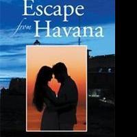 Michael Gonzalez Releases ESCAPE FROM HAVANA