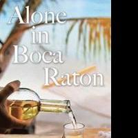 Jan Smolders Releases ALONE IN BOCA RATON