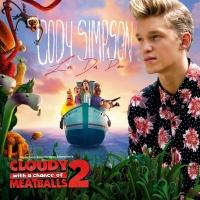 Cody Simpson's 'La Da Dee' to Be Featured in Sony Animation's 'Cloudy With A Chance Of Meatballs 2'