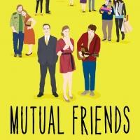 Indie Film MUTUAL FRIENDS to Release on VOD and Other Platforms 7/1