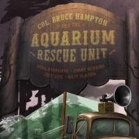 Col. Bruce Hampton & The Aquarium Rescue Unit Come to CO, Beginning 7/29