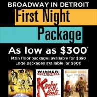 Special Broadway in Detroit Opening Night Packages Available!