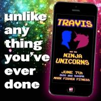 Mark Fisher Fitness Launches TRAVIS AND THE NINJA UNICORNS for BC/EFA, 6/7