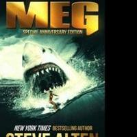 Steve Alten Releases a Limited Number of Special Anniversary Editions of MEG